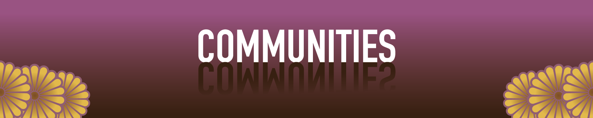 Section Title - Communities